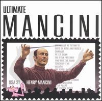 Ultimate Mancini - Henry Mancini / Monica Mancini