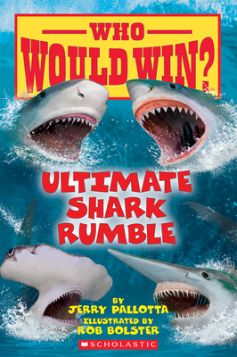 Ultimate Shark Rumble (Who Would Win?), Volume 24 - Pallotta, Jerry