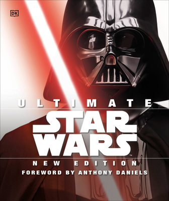Ultimate Star Wars, New Edition: The Definitive Guide to the Star Wars Universe - Bray, Adam, and Horton, Cole, and Barr, Tricia