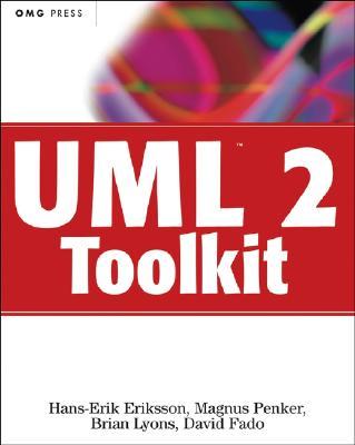 UML 2 Toolkit - Eriksson, Hans-Erik
