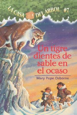 Un Tigre Dientes de Sable En El Ocaso - Osborne, Mary Pope