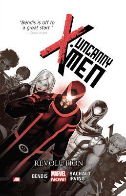 Uncanny X-Men Revolution - Bendis, Brian Michael (Text by)