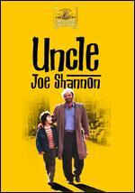 Uncle Joe Shannon - Joseph C. Hanwright