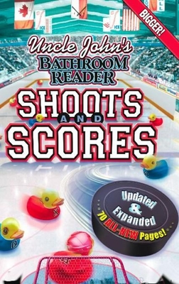 Uncle John's Bathroom Reader Shoots and Scores - Bathroom Reader's Hysterical Society (Creator)
