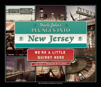 Uncle John's Plunges into New Jersey - Bathroom Readers' Institute