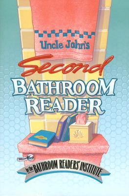 Uncle John's Second Bathroom Reader - Bathroom Reader's Hysterical Society (Creator)