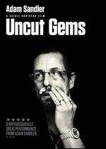 Uncut Gems - Ben Safdie; Josh Safdie