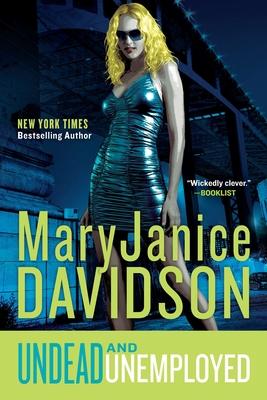 Undead and Unemployed - Davidson, MaryJanice