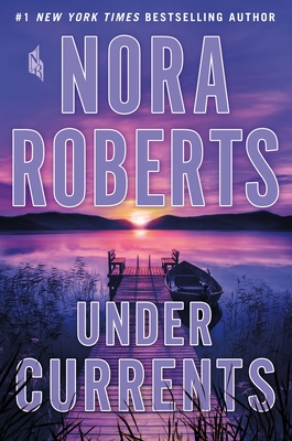 Under Currents - Roberts, Nora