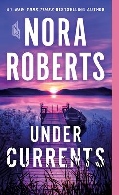 Under Currents - Roberts, Nora