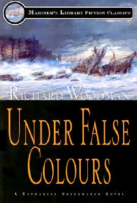 Under False Colours: #10 a Nathaniel Drinkwater Novel - Woodman, Richard