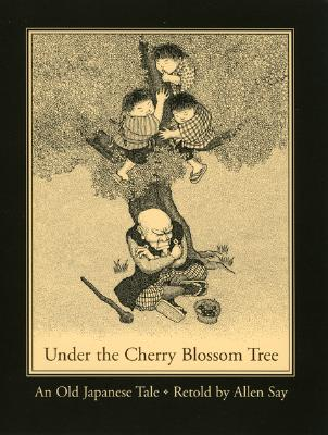 Under the Cherry Blossom Tree: An Old Japanese Tale - Say, Allen (Retold by)