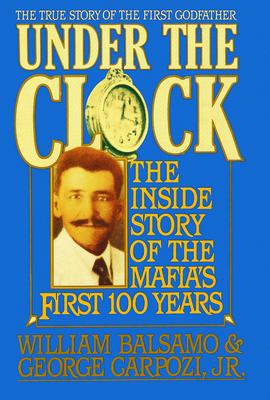 Under the Clock - Balsamo, William