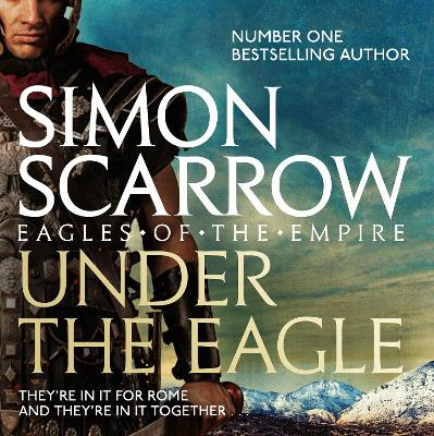 Under the Eagle - Scarrow, Simon