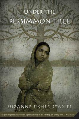 Under the Persimmon Tree - Staples, Suzanne Fisher