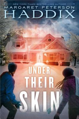 Under Their Skin - Haddix, Margaret Peterson