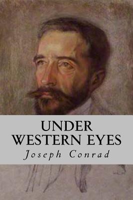 Under Western Eyes - Conrad, Joseph