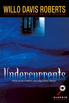 Undercurrents - Roberts, Willo Davis