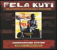 Underground System - Fela Kuti