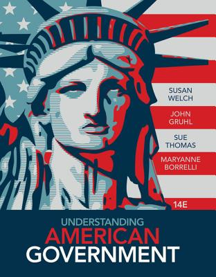 Understanding American Government (with Coursereader 0-30: American Government Printed Access Card) - Welch, Susan, and Gruhl, John, and Thomas, Sue