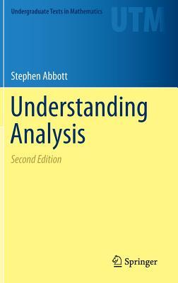 Understanding Analysis - Abbott, Stephen