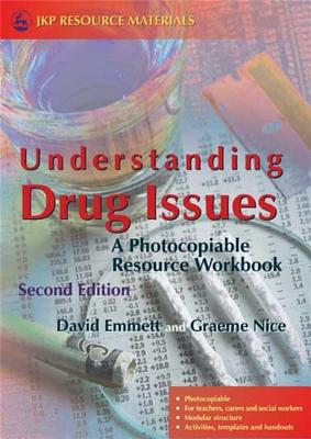 Understanding Drug Issues: A Photocopiable Resource Workbook - Emmett, David