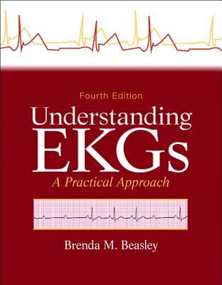 Understanding EKGs: A Practical Approach - Beasley, Brenda M.