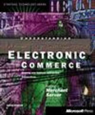 Understanding Electronic Commerce - Kosiur, Dave, and Kosiur, David R