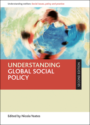 Understanding Global Social Policy -