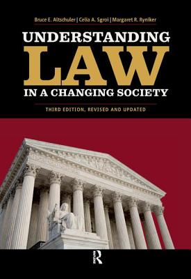 Understanding Law in a Changing Society - Altschuler, Bruce E.