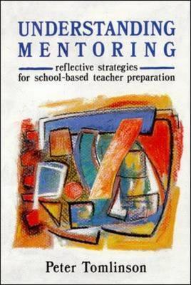 Understanding Mentoring - Tomlinson, Peter