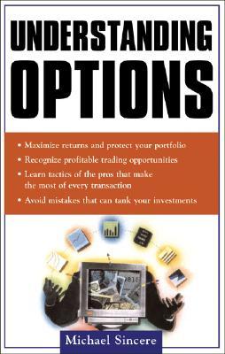 Understanding Options - Sincere, Michael