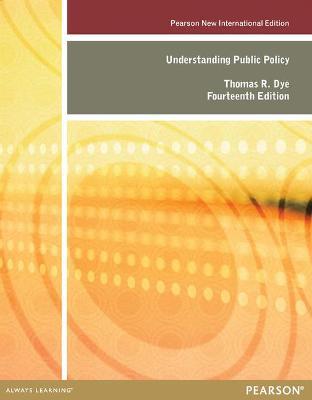 Understanding Public Policy - Dye, Thomas R.