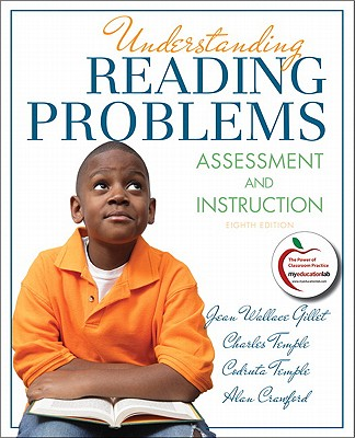Understanding Reading Problems: Assessment and Instruction - Gillet, Jean Wallace, and Temple, Charles A., and Crawford, Alan N.