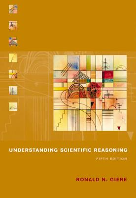 Understanding scientific reasoning giere