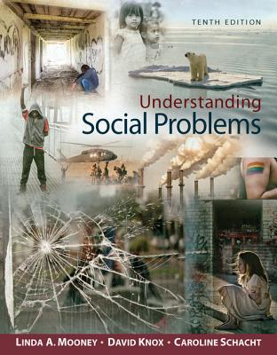 Understanding Social Problems - Mooney, Linda A, and Knox, David, and Schacht, Caroline