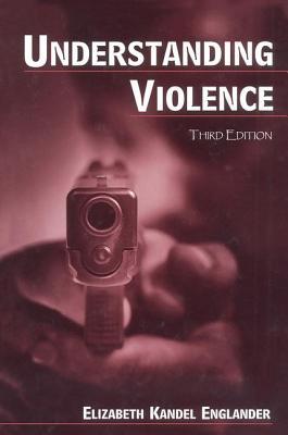 Understanding Violence - Englander, Elizabeth Kande L