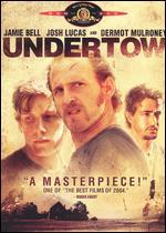 Undertow - David Gordon Green