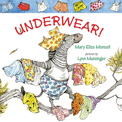 Underwear! - Monsell, Mary Elise