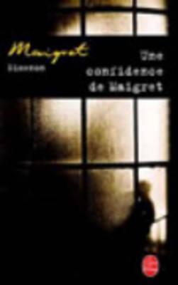 Une confidence de Maigret - Simenon, Georges