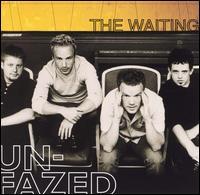 Unfazed - The Waiting