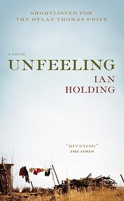 Unfeeling - Holding, Ian