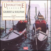 Unforgettable Classics: Gilbert and Sullivan - Glyndebourne Festival Chorus (choir, chorus); Pro Arte Orchestra; Malcolm Sargent (conductor)