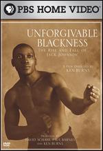 Unforgivable Blackness: The Rise and Fall of Jack Johnson - Ken Burns