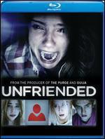 Unfriended [Blu-ray]