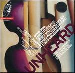 Unheard: Otto Jokl, Erich Itor Kahn, Josef Matthias Hauer, Hans Walter Süsskind, Louis Gruenberg