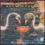 Unica Hispaniae - Alia Musica (choir, chorus)