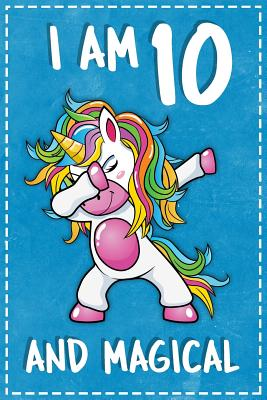 Unicorn B Day: I Am 10 & Magical Unicorn Birthday Ten Years Old Dotted Bullet Notebook Journal Dot Grid Planner Organizer 6x9 Girls Dab Dance Squad Gift for Kids - Unicorn B Day, and Robustcreative