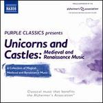 Unicorns and Castles: Medieval and Renaissance Music