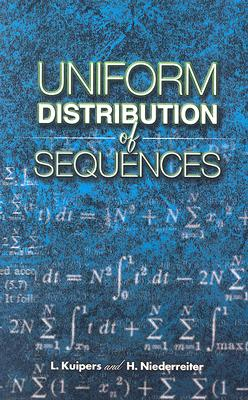 Uniform Distribution of Sequences - Kuipers, L, and Niederreiter, H